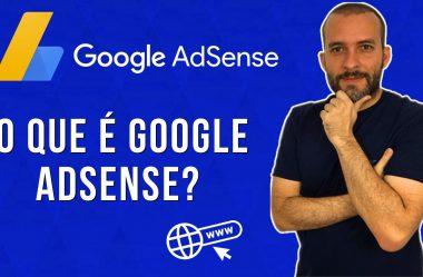 O que é Google Adsense?
