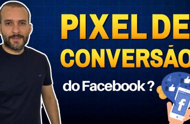O que é o Pixel de Conversão