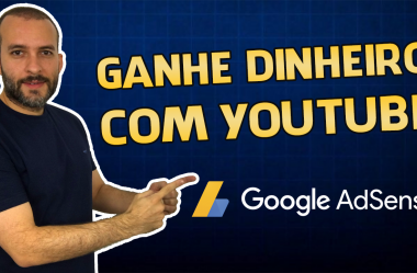 Como Ganhar Dinheiro com Google Adsense no Youtube